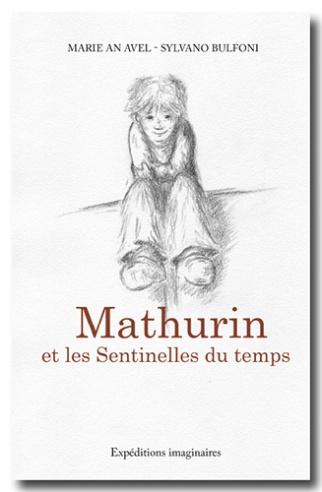 Mathurin et les Sentinelles du temps