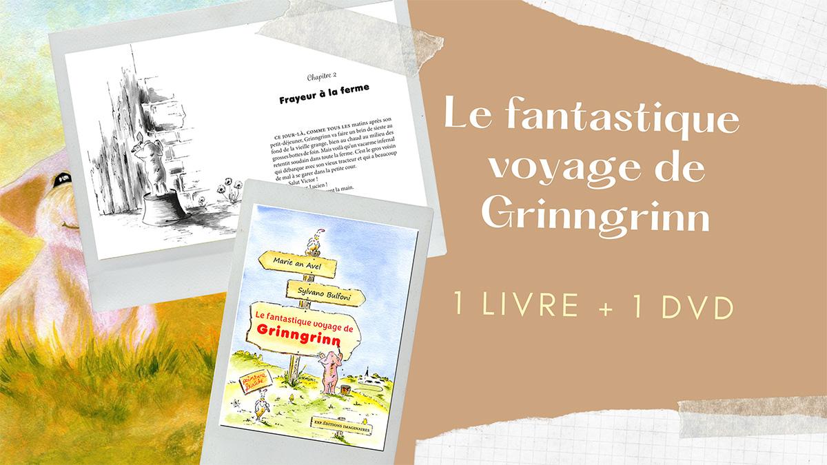 Le fantastique voyage de Grinngrinn